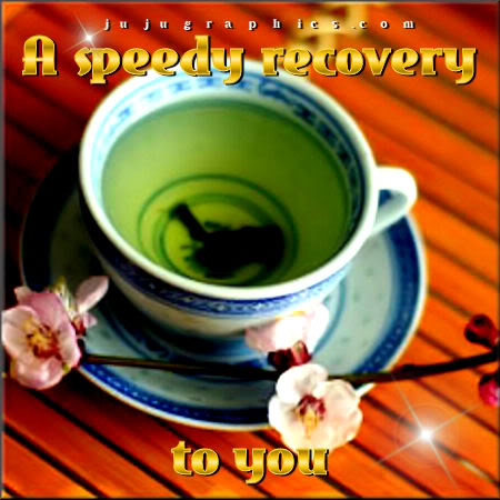 A speedy recovery to you
