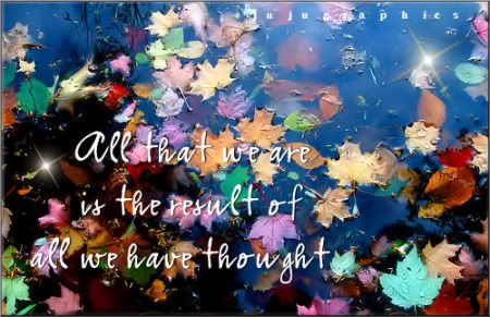 All that we are is the result of all we have thought
