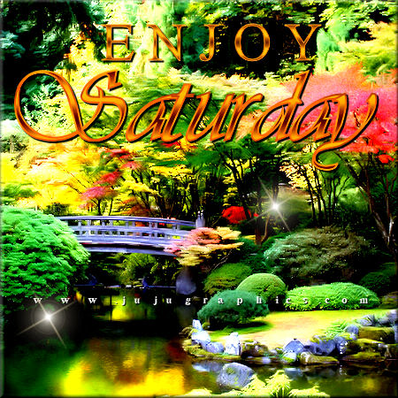 Enjoy Saturday 30