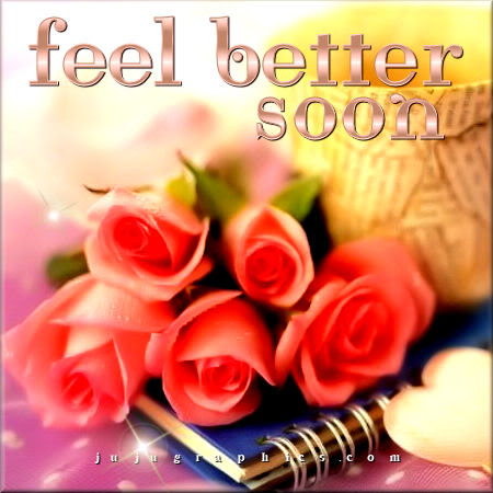 Feel better soon 2