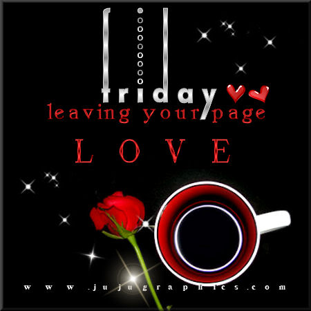 Friday leaving your page love