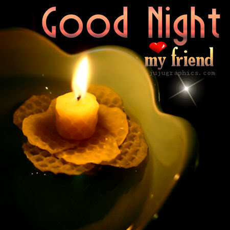 Good night my friend - Graphics, quotes, comments, images