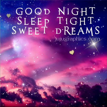 Good night sleep tight sweet dreams - JuJuGraphics