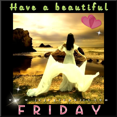 Have a beautiful Friday 9