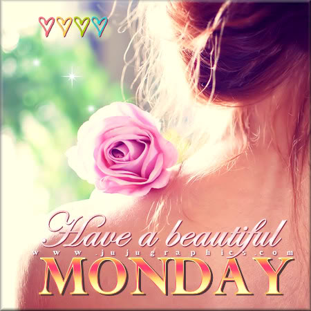 Have a beautiful Monday 10