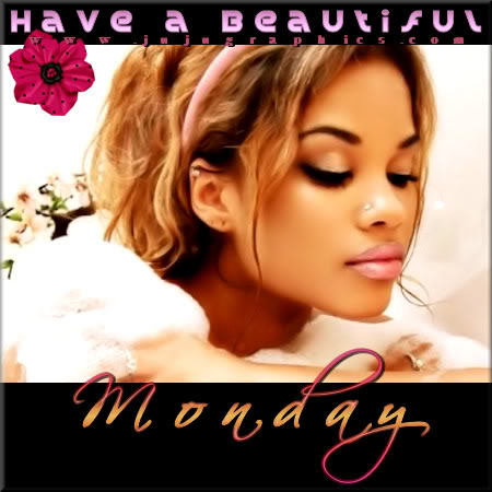 Have a beautiful Monday 8