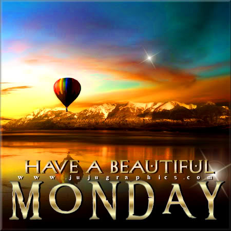 Have a beautiful Monday 9