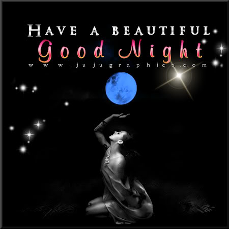 Have a beautiful good night