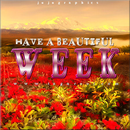 have a beautiful week 1 graphics quotes comments