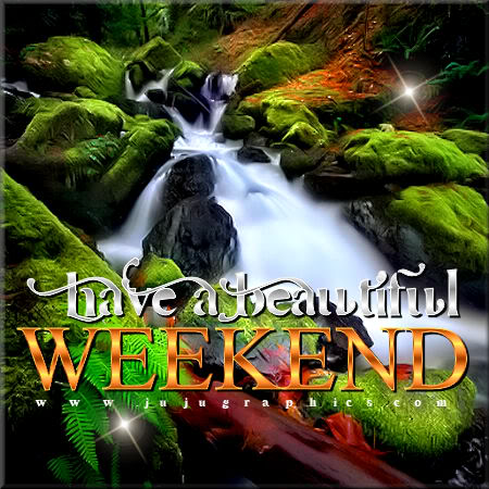 Have a beautiful weekend 3