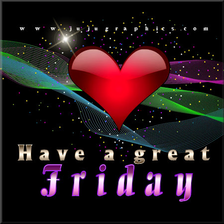 Have a great Friday 28