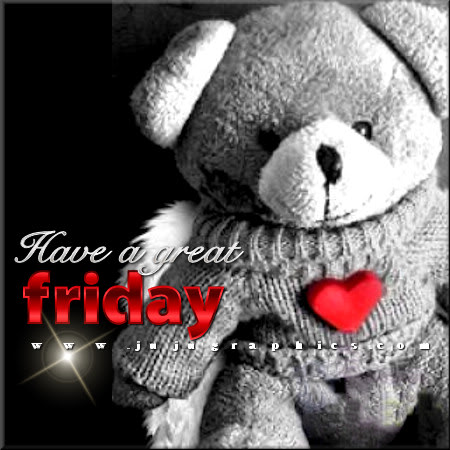 Have a great Friday 48