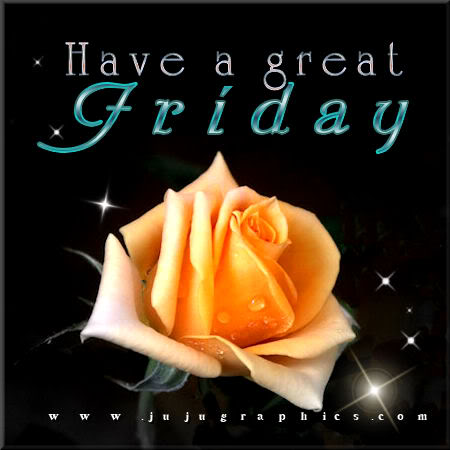 Have a great Friday 57