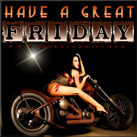 Have a great Friday 58