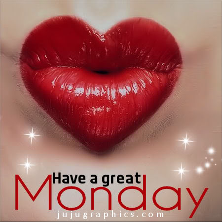 Have A Great Monday 31 Graphics Quotes Comments Images Amp Greetings For Myspace Facebook