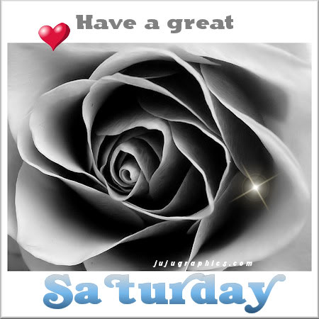 Have a great Saturday 24