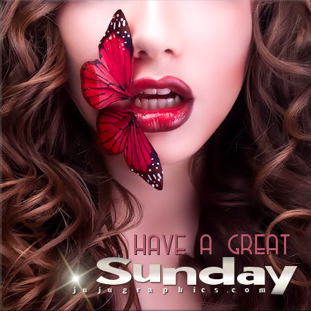 Have a great Sunday 26