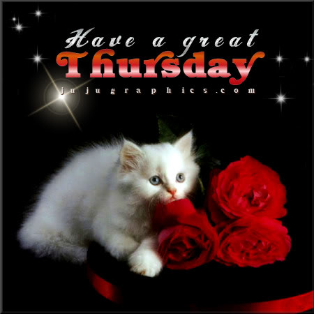Have A Great Thursday 28 Graphics Quotes Comments Images Amp Greetings For Myspace Facebook