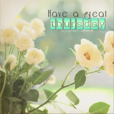 Have a great Thursday 6