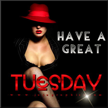Have a great Tuesday 77