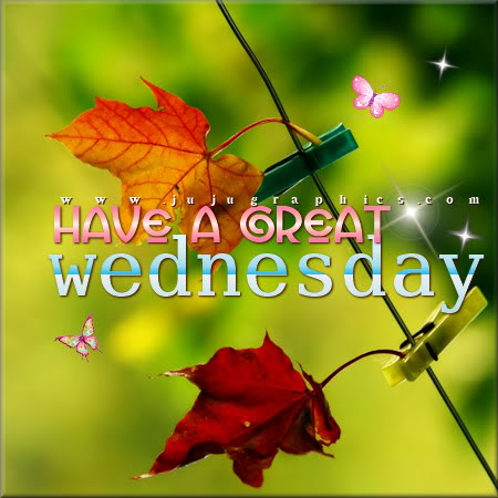 Have a great Wednesday 26