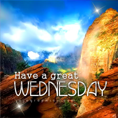 Have a great Wednesday 6