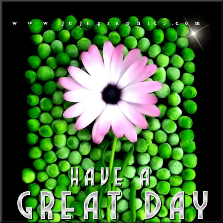 Have a great day 25