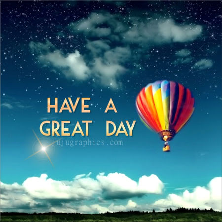 Have a great day 81 - ...