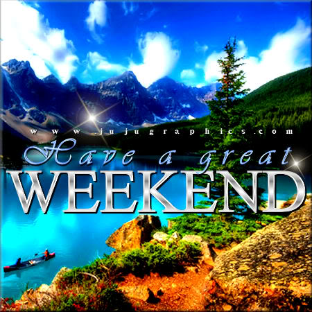 Have a great weekend 40