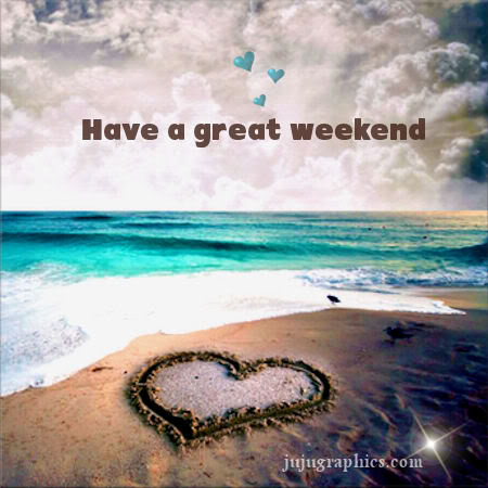 Have a great weekend 49