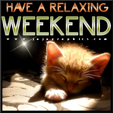 http://jujugraphics.com/wp-content/uploads/2017/06/Have-a-relaxing-weekend-2.jpg