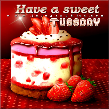 Have a sweet Tuesday 4