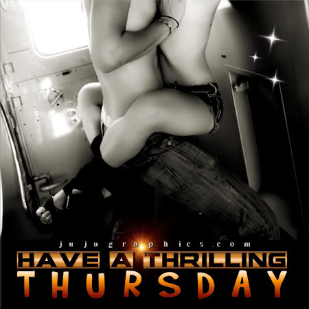 Have a thrilling Thursday 4