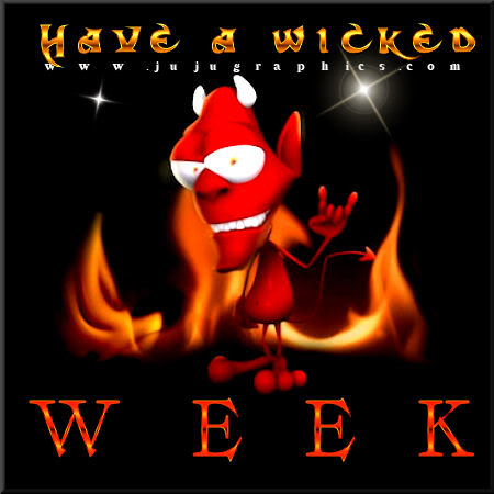 Have a wicked week 9