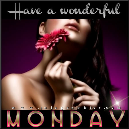 Have a wonderful Monday 21