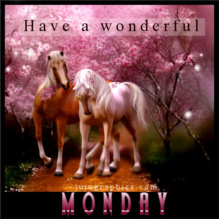 Have a wonderful Monday 3