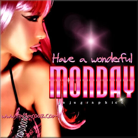 Have a wonderful Monday 30