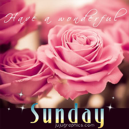 Have a wonderful Sunday 2