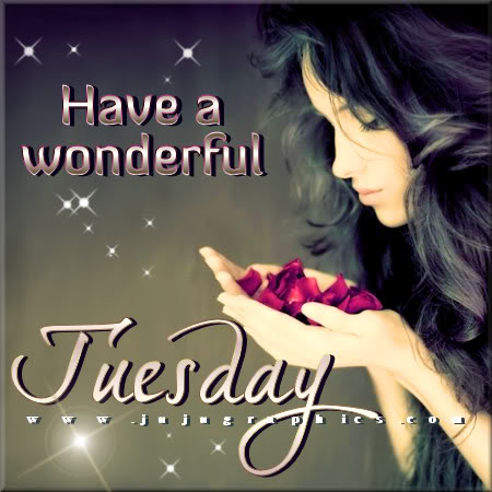 Have a wonderful Tuesday 9