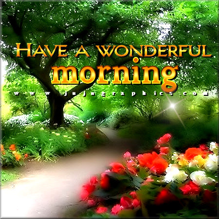 Have a wonderful morning 14