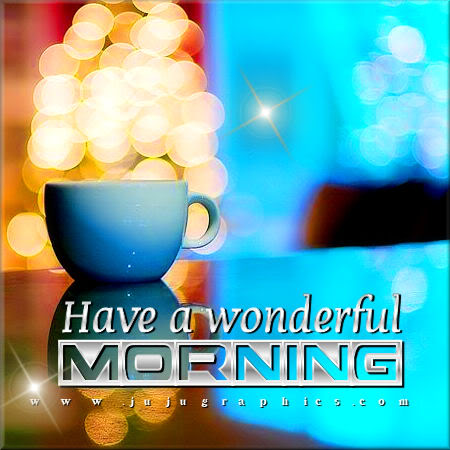Have a wonderful morning 19