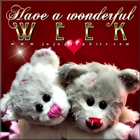 have a wonderful week 4 graphics quotes comments