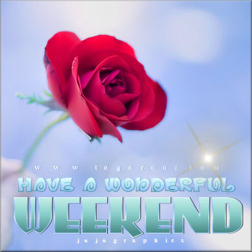 have a wonderful weekend 10 graphics quotes comments