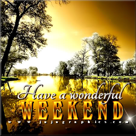 Have a wonderful weekend 12 - Graphics, quotes, comments ...