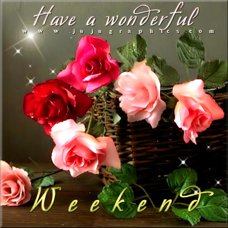 Have a wonderful weekend 4