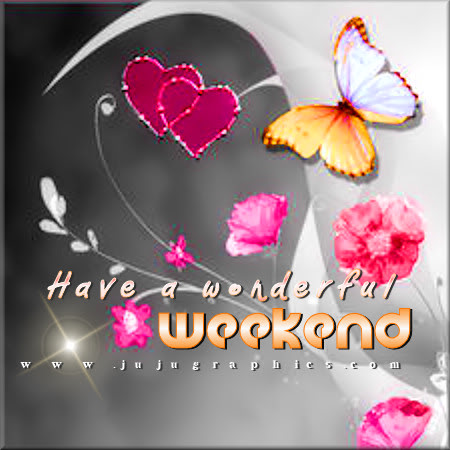 Have a wonderful weekend 7