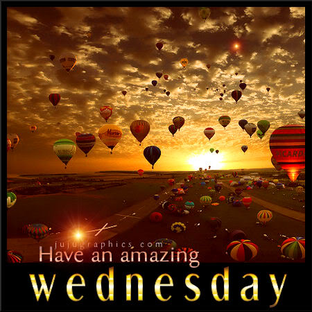 Have an amazing Wednesday