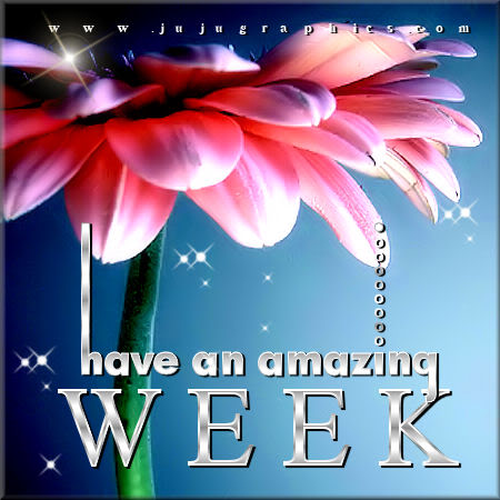 Have an amazing week