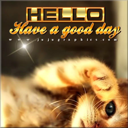 Hello have a goodday