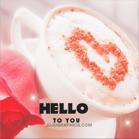 Hello to you